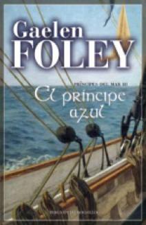 Gaelen Foley - El príncipe azul