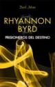 Rhyannon Byrd - Prisioneros del deseo