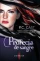 P.C. Cast - Profecía de sangre