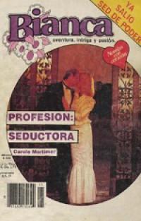 De profesión, seductora
