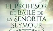 El profesor de baile de la señorita Seymour