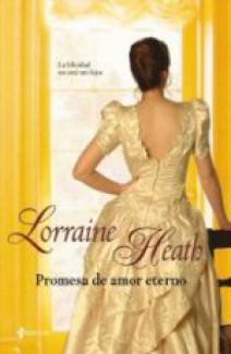 Lorraine Heath - Promesa de amor eterno