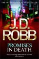J.D. Robb - Promises in death