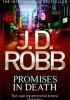 J.D. Robb - Promises in death