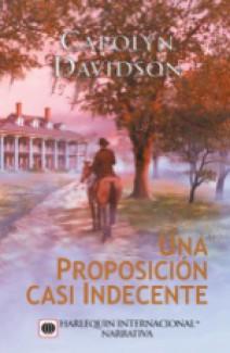 Carolyn Davidson - Una proposición casi indecente
