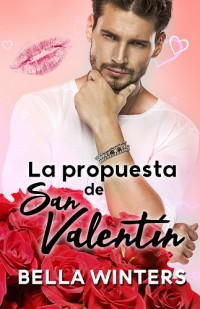 La propuesta de San Valentín