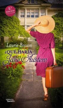 Laurie Brown - ¿Qué haría Jane Austen?
