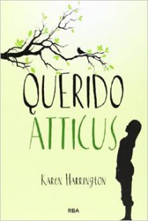 Karen Harrington - Querido Atticus