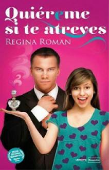 Regina Roman - Quiéreme si te atreves
