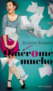 Regina Roman - Quiérome mucho