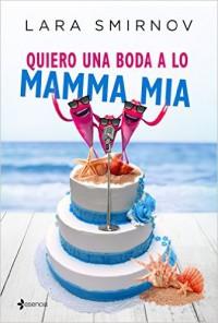 Quiero una boda a lo Mamma Mia