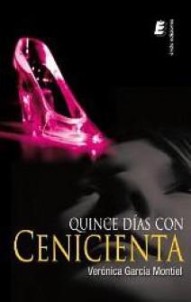 Verónica García Montiel - Quince días con Cenicienta