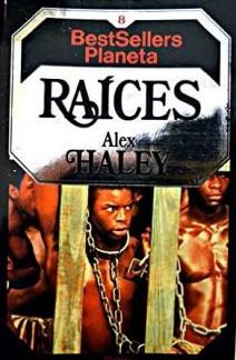 Alex Haley - Raíces