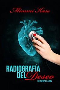 Radiografía del deseo