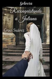 Reconquistando a Juliana