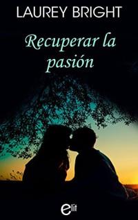 Recuperar la pasión