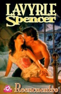 Lavyrle Spencer - Reencuentro