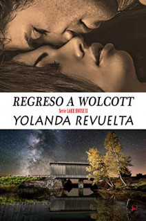 Yolanda Revuelta - Regreso a Wolcott