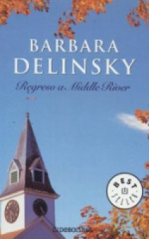 Barbara Delinsky - Regreso a Middle River