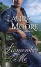 Laura Moore - Remember me
