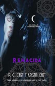 P.C. Cast y Kristin Cast - Renacida
