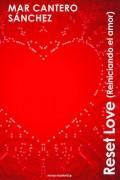 Reset Love (Reiniciando el amor)