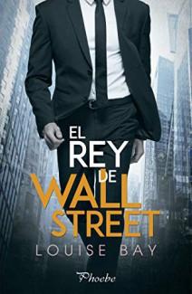 Louise Bay - El rey de Wall Street