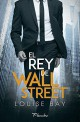 Louise Bay - El rey de Wall Street