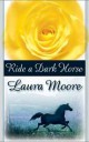 Laura Moore - Ride a dark horse