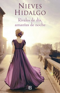 Nieves Hidalgo - Rivales de día, amantes de noche