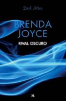 Brenda Joyce - Rival oscuro