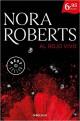 Nora Roberts - Al rojo vivo