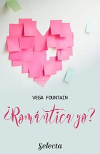 ¿Romántica yo?