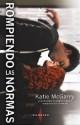 Katie Mcgarry - Rompiendo las normas