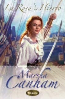 Marsha Canham - La rosa de hierro