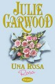 Julie Garwood - Una rosa rosa