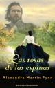 Alexandra Martin Fynn - Las rosas de las espinas
