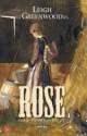 Leigh Greenwood - Rose