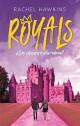 Rachel Hawkins - Royals. ¿Cómo sobrevivir a la realeza?
