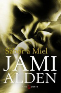 Jami Alden - Sabor a miel