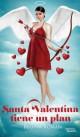 Regina Roman - Santa Valentina tiene un plan