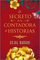 Sejal Badani - El secreto de la contadora de historias
