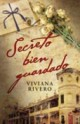 Viviana Rivero - Secreto bien guardado