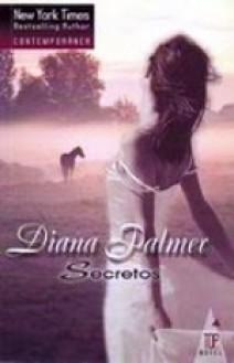 Diana Palmer - Secretos