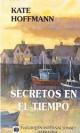 Kate Hoffman - Secretos en el tiempo