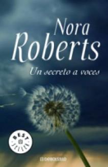 Nora Roberts - Un secreto a voces