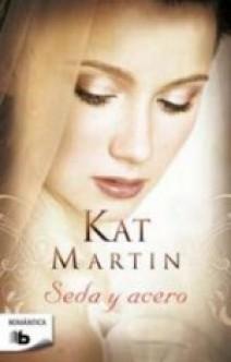 Kat Martin - Seda y acero