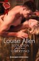 Louise Allen - Seducida por un libertino