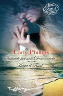 Carly Phillips - Hasta el final