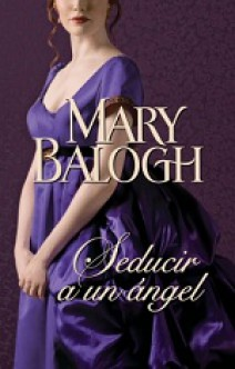 Mary Balogh - Seducir a un ángel